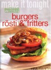"Burgers, Rosti And Fritters (""Australian Women's Weekly"" Home Library) - Susan Tomnay"