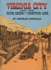 Virginia City and the Silver Region of the Comstock Lode Signed By Author [Paperback] - Douglas McDonald