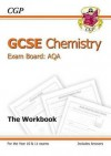 Chemistry: GCSE: Exam Board: AQA: The Workbook: Higher Level - Richard Parsons