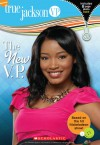 The New V.P. (True Jackson, VP Series #1) - Laurie McElroy