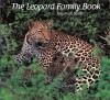 The Leopard Family Book - Jonathan Scott