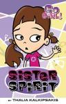 Go Girl! #3: Sister Spirit - Thalia Kalkipsakis, Ash Oswald