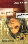 The Queen Is in the Garbage - Lila Karp, Sharon Holland, Kate Millet