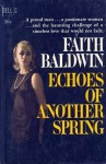 Echoes of Another Spring - Faith Baldwin