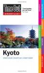 Time Out Shortlist Kyoto - Editors of Time Out