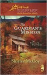 The Guardian's Mission - Shirlee McCoy
