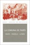 La Comuna de París - Karl Marx, Vladimir Ilyich Lenin, Friedrich Engels