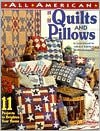 All American Quilts and Pillows: 11 Projects to Brighten Your Home - Joyce Libal