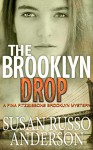 The Brooklyn Drop (A Fina Fitzgibbons Brooklyn Mystery Book 4) - Susan Russo Anderson