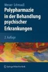 Polypharmazie In Der Behandlung Psychischer Erkrankungen (German Edition) - Thomas Messer, Max Schmauß