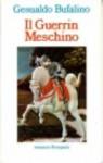 Il guerrin meschino: Frammento di un'opera dei pupi - Gesualdo Bufalino