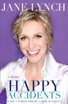 Happy Accidents - Jane Lynch, Lisa Dickey