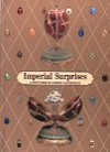 Imperial Surprises Pop-Up - Margaret Kelly, Peter Carl Fabergé