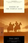 Riders of the Purple Sage - William R. Handley, Zane Grey