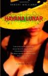 Havana Lunar - Robert Arellano
