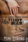 Blind Date Teddy Bear - Mimi Strong