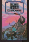 Star of Danger (Darkover Series) - Marion Zimmer Bradley, Jack Gaughan