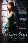 Shadowborn - Alison Sinclair