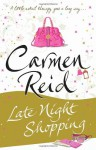 Late Night Shopping - Carmen Reid