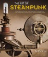 The Art of Steampunk - Art Donovan, G.D. Falksen, Jim Bennett