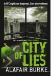 City of Lies - Alafair Burke