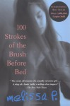 Los cien golpes (100 Strokes of the Brush Before Bed) - Melissa Panarello, Juan Carlos Vitale, Juan Carlos Gentile Vitale