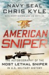 American Sniper: The Autobiography of the Most Lethal Sniper in U.S. Military History - Scott McEwen, Chris Kyle, Jim DeFelice