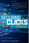 Securing the Clicks Network Security in the Age of Social Mesecuring the Clicks Network Security in the Age of Social Media Dia - Gary Bahadur, Jason Inasi