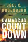 Damascus Countdown (The Twelth Imam, #3) - Joel C. Rosenberg