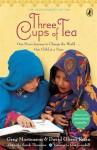 Three Cups of Tea - Greg Mortenson, David Oliver Relin