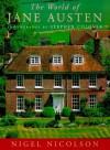 The World of Jane Austen - Nigel Nicolson, Stephen Colover