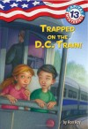 Trapped on the D.C. Train! - Ron Roy, Timothy Bush