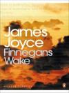 Finnegans Wake - Seamus Deane, James Joyce