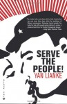 Serve the People!: A Novel - Yan Lianke, Julia Lovell
