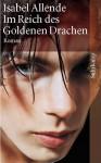 Im Reich des Goldenen Drachen - Isabel Allende