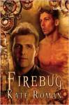 Firebug - Kate Roman