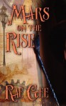 Mars on the Rise (Veetu Industries #1) - Rae Gee