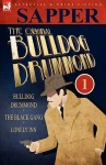 The Original Bulldog Drummond Vol 1 - Sapper