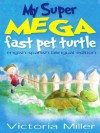 My Super Mega Fast Pet Turtle Spanish/english bilingual edition (black and white, for ereaders) (Pets I have known) - Victoria Miller