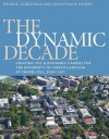 The Dynamic Decade: Creating the Sustainable Campus for the University of North Carolina at Chapel Hill, 2001-2011 - David R. Godschalk, Jonathan B. Howes
