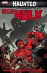 Red Hulk: Haunted - Jeff Parker, Elena Casagrande
