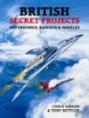 BRITISH SECRET PROJECTS HYPERSONICS, RAMJETS & MI - Chris Gibson, Tony Buttler