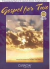 Gospel for Two: 10 Unaccompanied Duets for B-Flat Instruments (Clarinet, Trumpet and others) Book/CD Pack - James Curnow