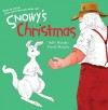 Snowy's Christmas - Sally Murphy, David Murphy