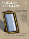 Przegląd Polityczny 101 - Leszek Szaruga, Basil Kerski, Paweł Marczewski, Wojciech Duda, Paweł Śpiewak, Piotr Leszczyński, Redakcja magazynu Przegląd Polityczny