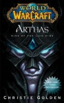 World of Warcraft: Arthas: Rise of the Lich King (World of Warcraft (Pocket Star)) - Christie Golden