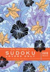 Will Shortz Presents Sudoku Lovers Only: Hard Puzzles - Will Shortz