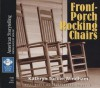 Front-Porch Rocking Chairs - Kathryn Tucker Windham