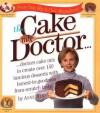 The Cake Mix Doctor - Anne Byrn, Anthony Loew