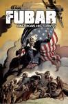 FUBAR, Volume 3: American History Z - Jeff Mccomsey